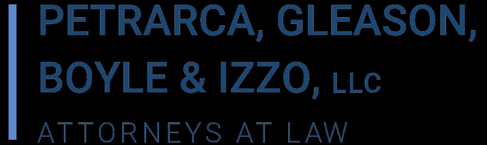 Petrarca, Gleason, Boyle & Izzo, LLC Attorneys At Law